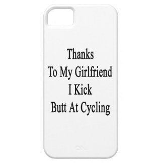 Thanks To My Girlfriend I Kick Butt At Cycling iPhone 5 Cases