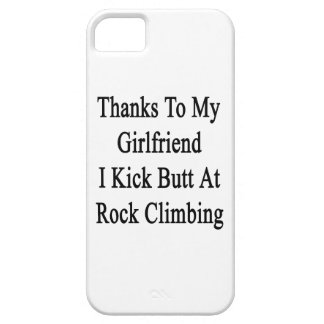 Thanks To My Girlfriend I Kick Butt At Rock Climbi iPhone 5 Cover