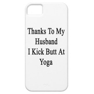 Thanks To My Husband I Kick Butt At Yoga iPhone 5 Cover