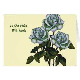 Thanks To Pastor: Three White Roses: Art Greeting Card
