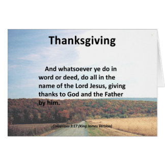 Thanks to the Father Thanksgiving Colossians 3:17 Greeting Cards
