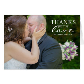 Thanks With Love Photo Thank You Card