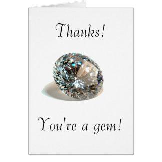 Thanks! You're a gem! Card