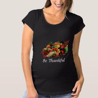 Thanksgiving Be Thankful Cornucopia Autumn Harvest Maternity T-Shirt