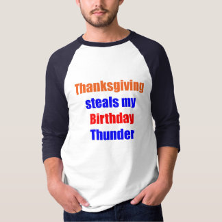 Thanksgiving Birthday Thunder T-Shirt