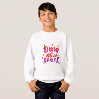 Thanksgiving Day Kids Little Miss Thankful Sweatshirt