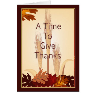 Thanksgiving Give Thanks Autumn Wheat Leaves Greeting Card
