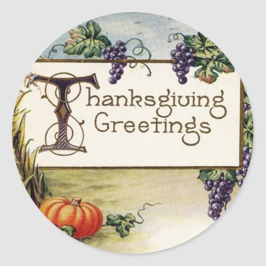 Thanksgiving Greetings 2 Classic Round Sticker