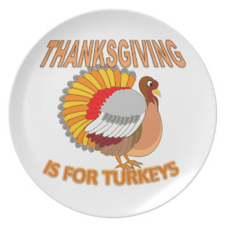 Thanksgiving Is For Turkeys Dinner Plate