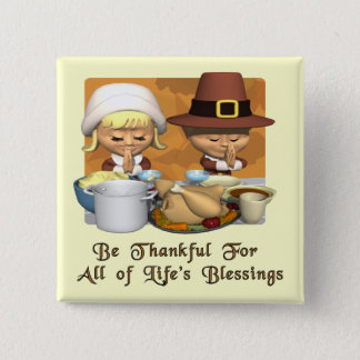 Thanksgiving: Life's Blessings 2 Inch Square Button