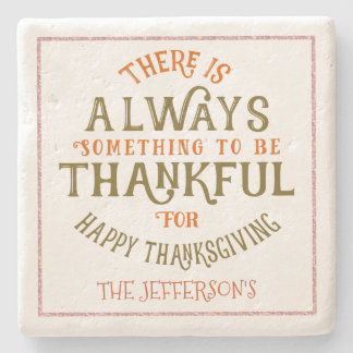 ThanksGiving Modern Typography Design Stone Coaster