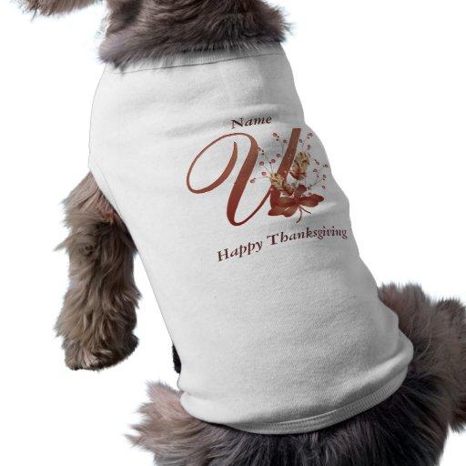 Thanksgiving monogram Letter U Dog Shirt