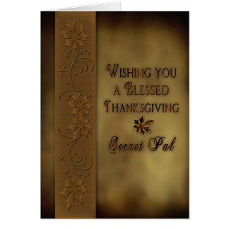 Thanksgiving Secret Pal - Leaves Greeting Card