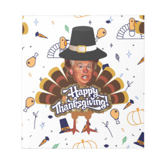 """""""thanksgiving trump turkey notepad"""