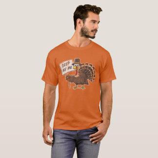 Thanksgiving Turkey Deep Fry Me T-Shirt