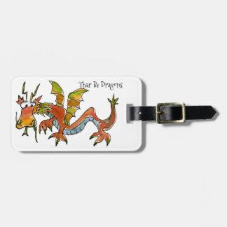 Thar Be Dragons Luggage Tag