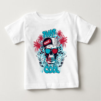 That Ain't Cool Baby T-Shirt