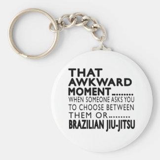 That Awkward Moment Brazilian Jiu-Jitsu Designs Keychain