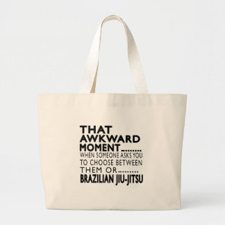 That Awkward Moment Brazilian Jiu-Jitsu Designs Large Tote Bag