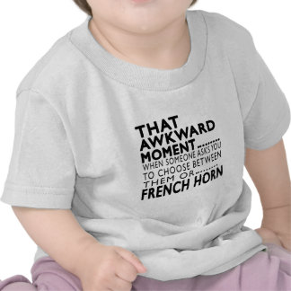 That Awkward Moment French Horn Designs Shirt
