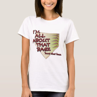 That Base Fastpitch Softball T-Shirt