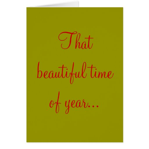 That beautiful time of year... greeting cards