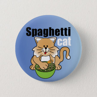That Crazy Spaghetti Cat 2 Inch Round Button