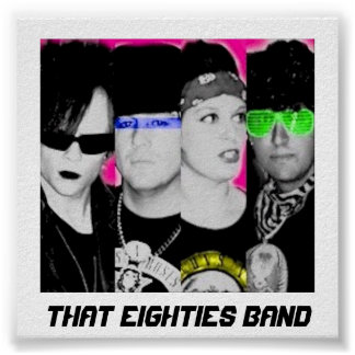 That Eighties Band 2009 Poster