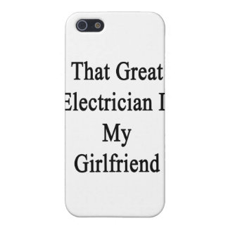 That Great Electrician Is My Girlfriend Cover For iPhone 5