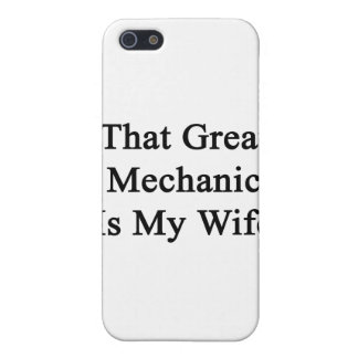 That Great Mechanic Is My Wife iPhone 5 Cover