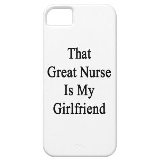 That Great Nurse Is My Girlfriend iPhone 5 Cover