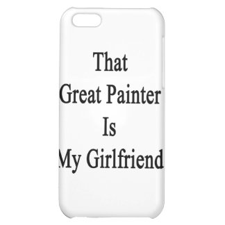 That Great Painter Is My Girlfriend iPhone 5C Cases