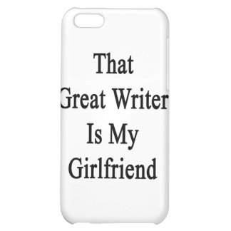That Great Writer Is My Girlfriend iPhone 5C Case