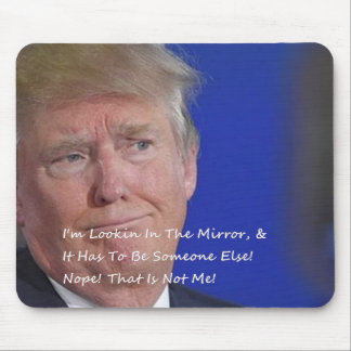 That Is Not Me! Mouse Pad