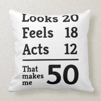 That Makes Me 50 Throw Pillow