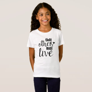 That others may live girl's tee