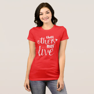 That others may live women's tee