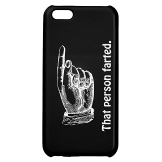 That Person Farted iPhone 5C Case