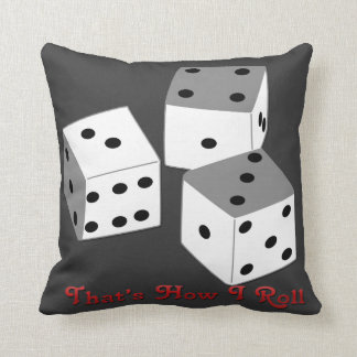 That s How I Roll - Dice Throw Pillow
