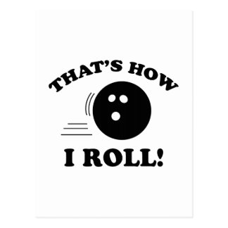 That's How I Roll! Postcard