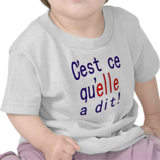 That s what she said French T-shirt