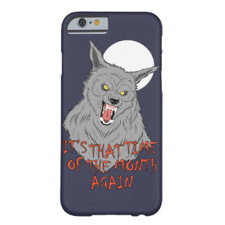 """That Time of the Month"" iPhone 6/6s Case"