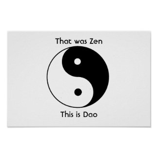 That was zen poster