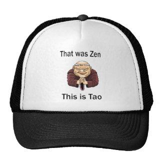 That Was Zen, This Is Tao Trucker Hat