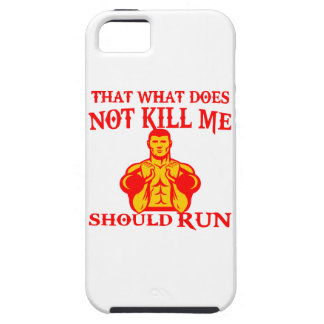 That What Does Not Kill Me Should Run iPhone 5 Covers
