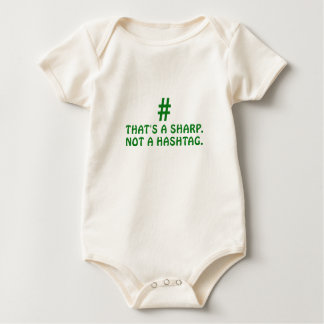 Thats a Sharp Not a Hashtag Baby Bodysuit