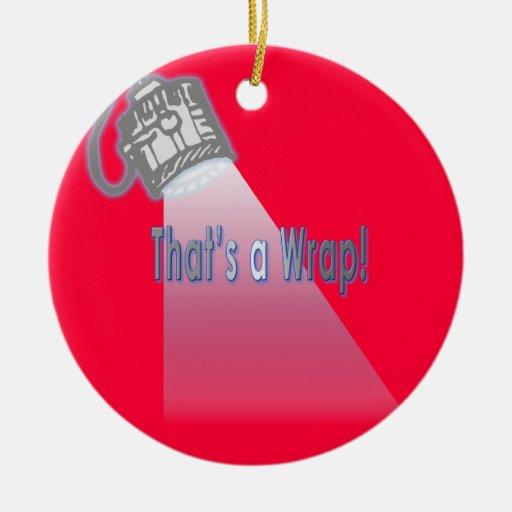 That's a Wrap! Ornament