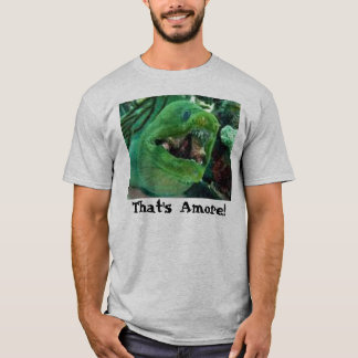 That's Amore! T-Shirt