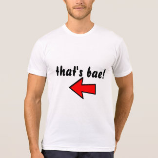 """that's bae!"" T-SHIRT"