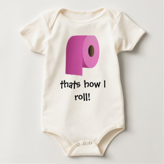 thats how I ROLL Baby Bodysuit